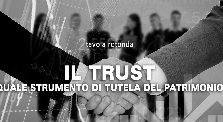 tavola rotonda trust